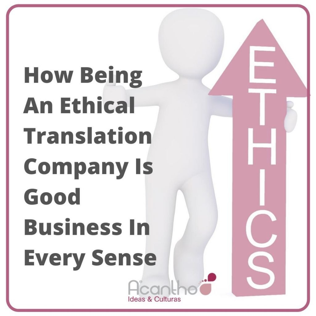 How Being An Ethical Translation Company Is Good Business In Every Sense 2